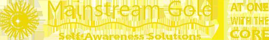 Mainstream Gold Self-Awareness Solutions Ltd.